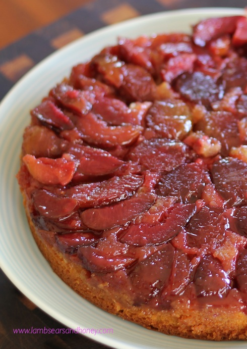 Let them eat cake - Upside-down Plum Cake! - Lambs' Ears and Honey | A ...