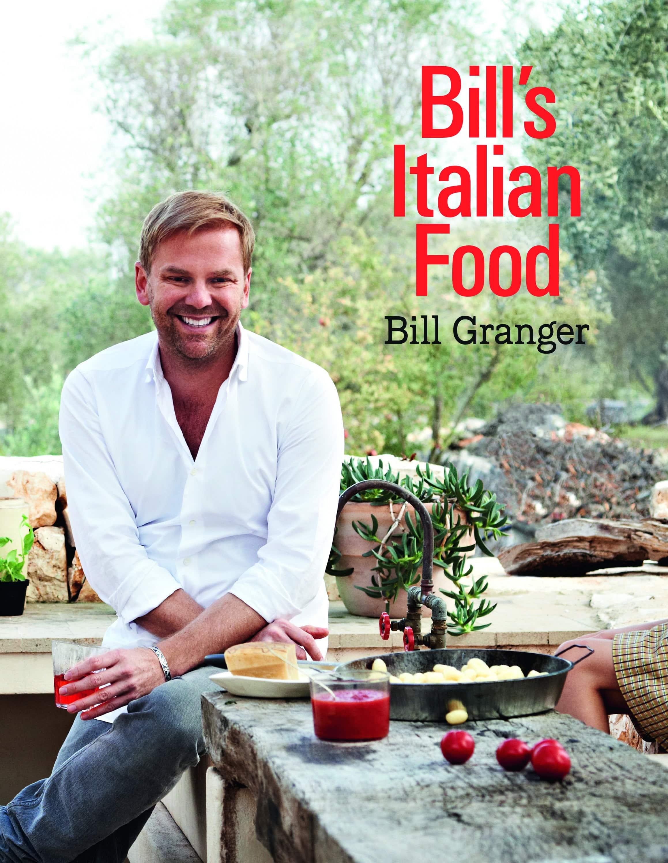 Bill Granger Bill's Italian Food
