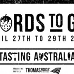 Tasting Australia's Words To Go – A Culinary Travel Bloggers Forum