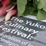 The Yukon Culinary Festival – Local Food, Under the Midnight Sun