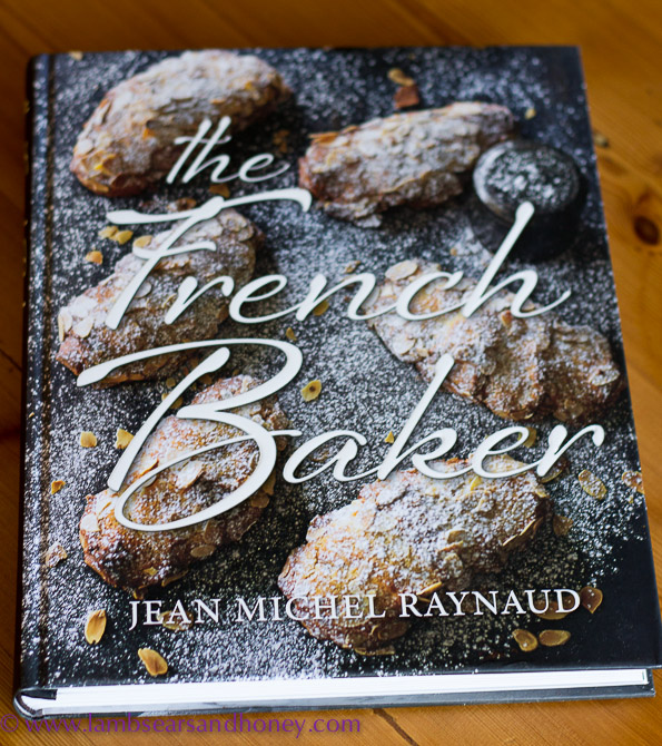 The French Baker - In My Kitchen June 2015