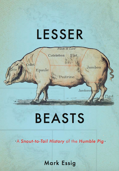 Lesser Beasts by Mark Essig