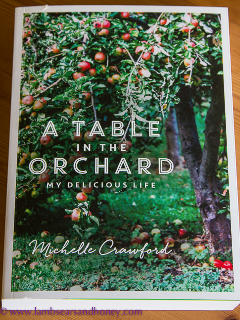A Table in the Orchard by Michelle Crawford In My Kitchen