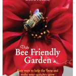 The Bee Friendly Garden – You Can Help Bees Thrive