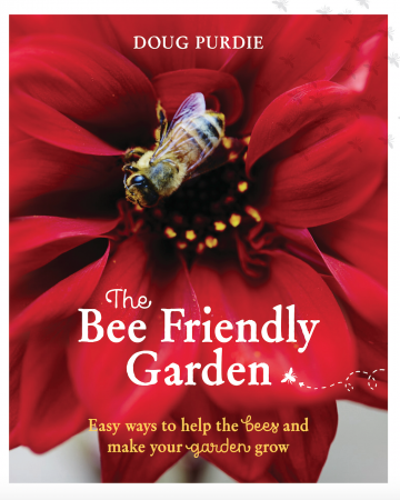 "Doug Purdie's ""The Bee Friendly Garden"""