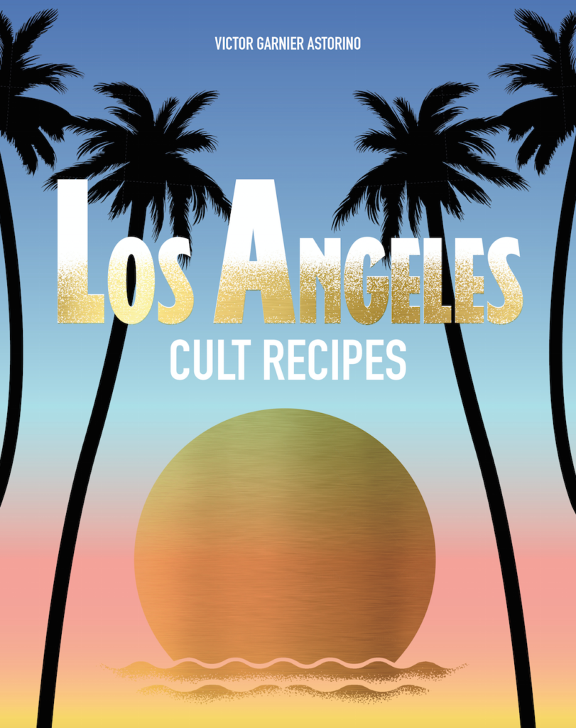 los angeles cult recipes, cookbook reviews