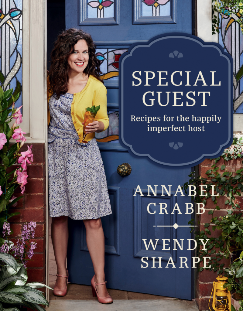 Special Guest, annabel crabb cookbook