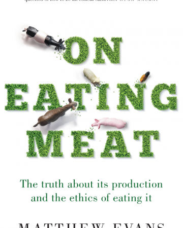 Matthew Evans' On Eating Meat